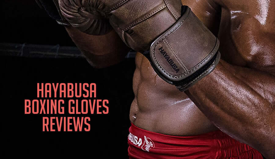 Hayabusa Boxing Gloves - All Models [Reviews] - Fighting King